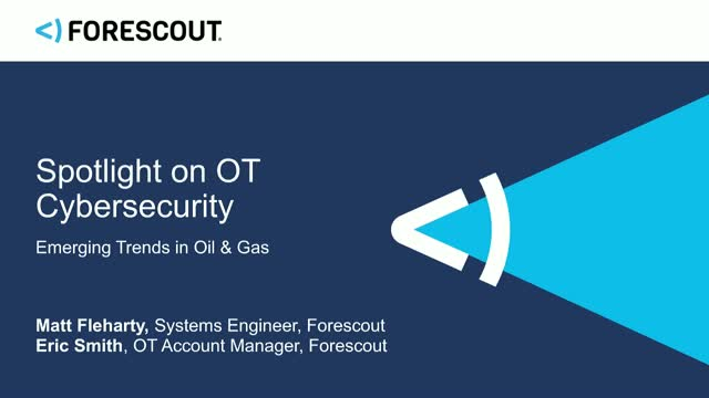 Spotlight on OT Cybersecurity: Emerging Trends in Oil & Gas