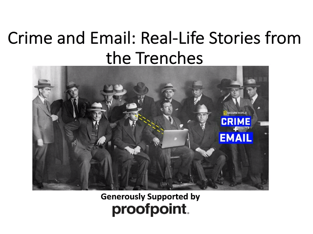 Crime and Email: Real-Life Stories from the Trenches w/ the U.S. Secret Service
