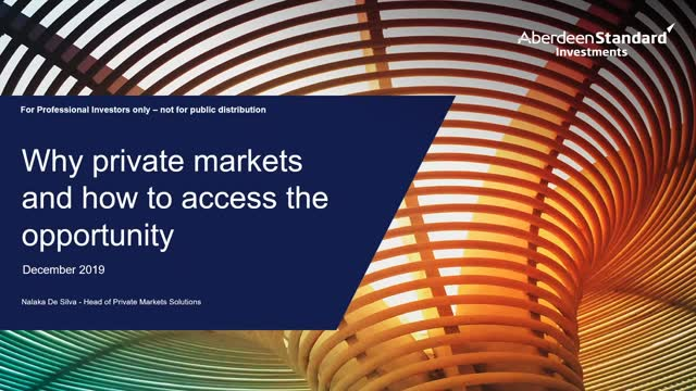 Why private markets and how to access the opportunity