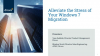 A Guide to Alleviating the Stress of your Windows 7 Migration