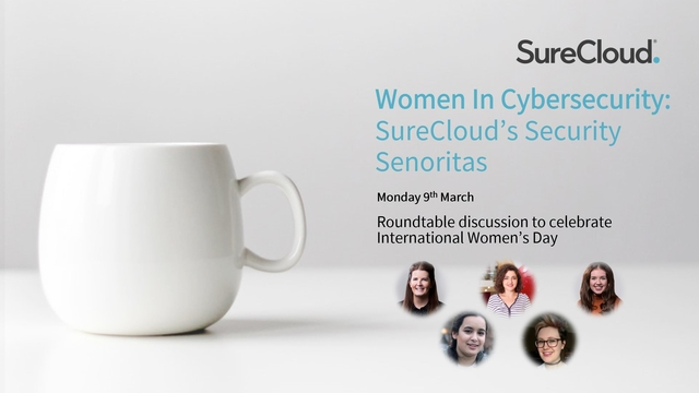 Women In Cybersecurity: Roundtable Discussion