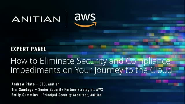 How to Eliminate Security & Compliance Impediments on Your Journey to the Cloud