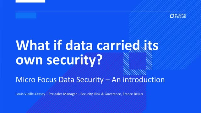 Micro Focus - Security and Privacy by design