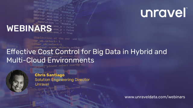 Effective Cost Control for Big Data in Hybrid and Multi-Cloud Environments
