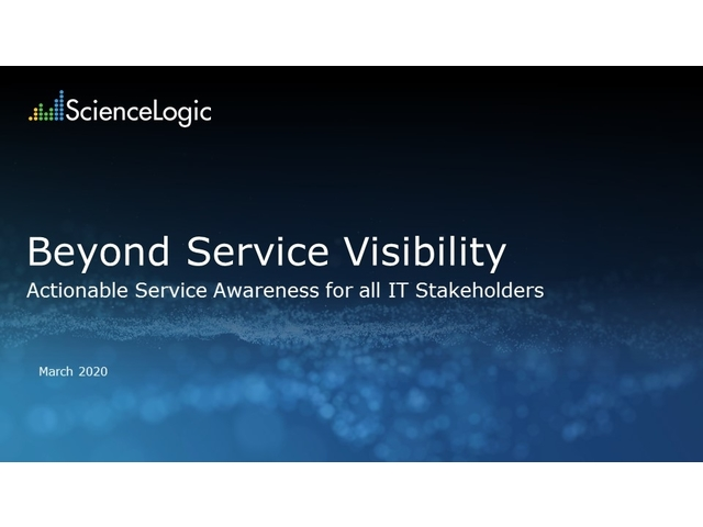 Beyond Service Visibility – Obtain Service Awareness for all IT Stakeholders