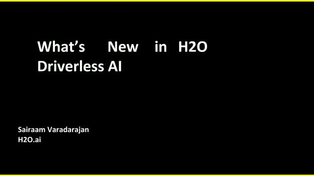 What's New in H2O Driverless AI