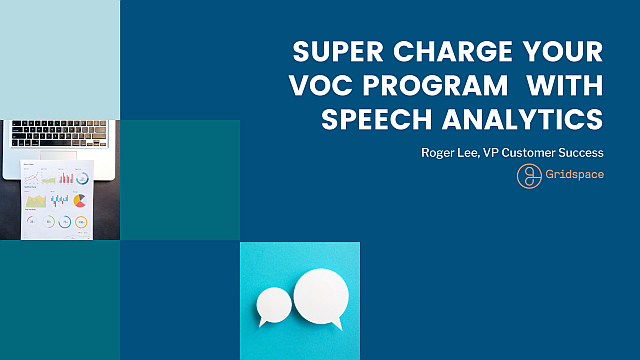 Super Charge Your VOC Program with Speech Analytics