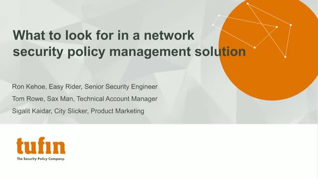 What to look for in a network security policy management solution