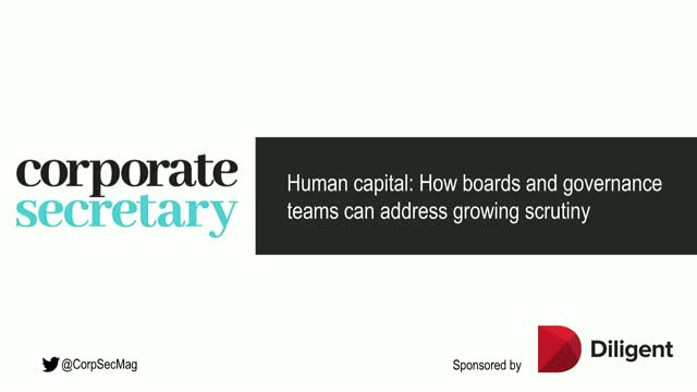 Corporate Secretary Webinar – How boards & governance teams can address scrutiny