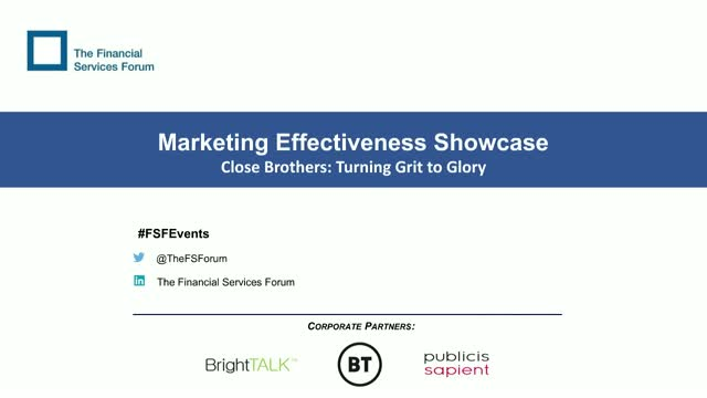 Marketing Effectiveness Showcase: Close Brothers
