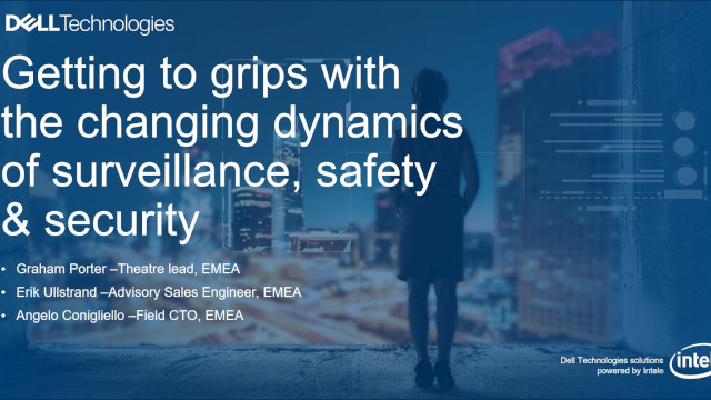 Getting to grips with the changing dynamics of surveillance, safety & security