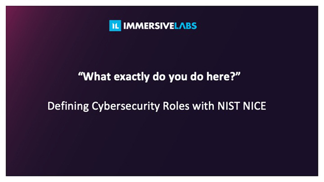 """""""What exactly do you do here?"""": Defining Cybersecurity Roles with NIST NICE."""