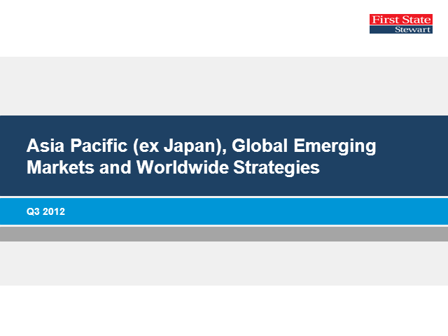 First State Asia Pacific and Global Emerging Markets