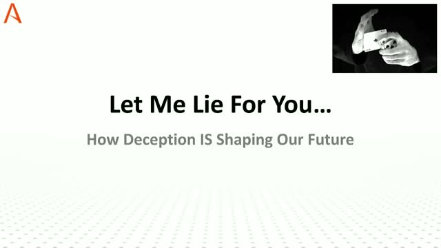 Would I Lie to You? How Deception is Shaping Our Future