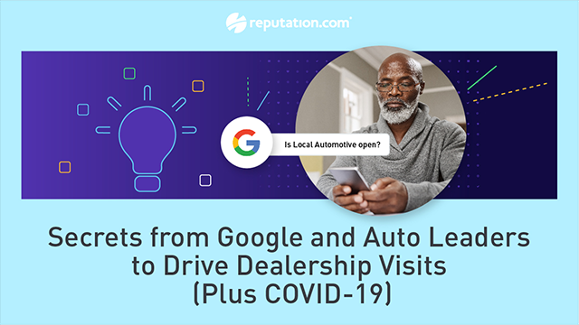 Secrets from Google and Auto Leaders to Drive Dealership Visits (Plus COVID-19)