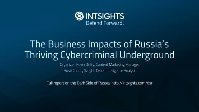 The Business Impacts of Russia's Thriving Cybercriminal Underground