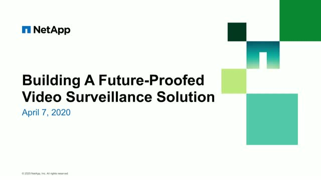 Building A Future-Proofed Video Surveillance Solution