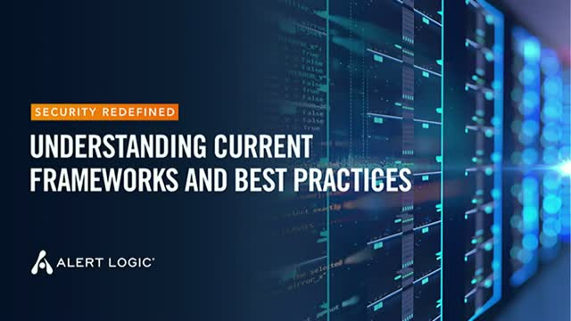 Security Redefined: Current Frameworks and Best Practices