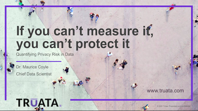 If you can't measure it, you can't protect it: Quantifying Privacy Risk