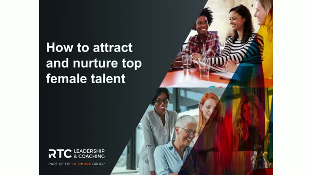 How to attract & nurture top female talent