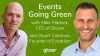 Events Going Green: 7 practical initiatives for your next event or meeting