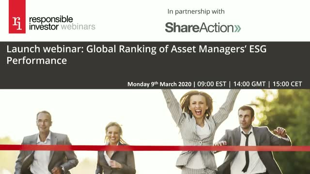 Launch webinar: Global Ranking of Asset Managers' ESG Performance