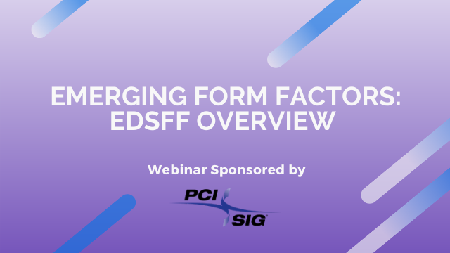 Emerging Form Factors: EDSFF Overview