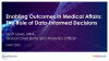 Enabling Outcomes in Medical Affairs: The Role of Data-Informed Decisions