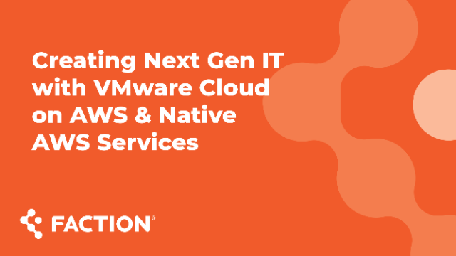How to Strengthen your VMware Environments with Native AWS Services