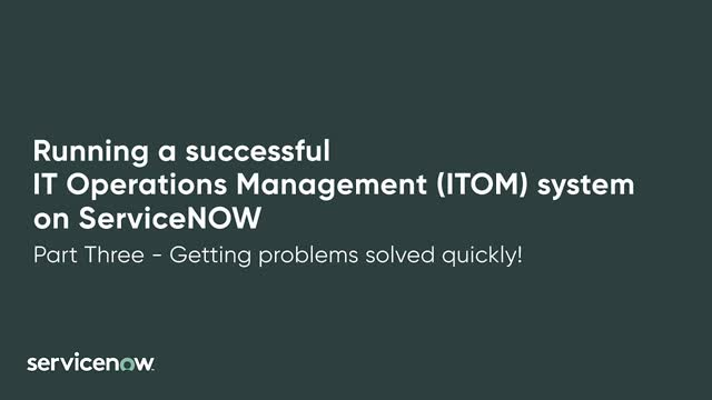 IT Operations Management - Getting problems solved quickly