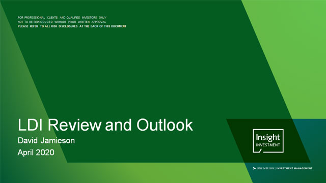 LDI review and outlook | April 2020