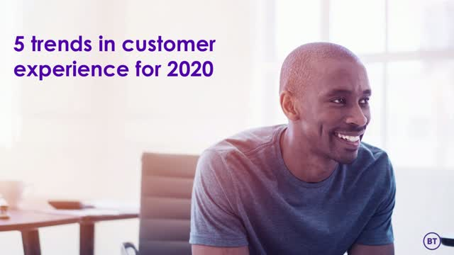 5 Trends in Customer Experience for 2020