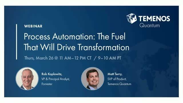 Process Automation: The Fuel That Will Drive Transformation
