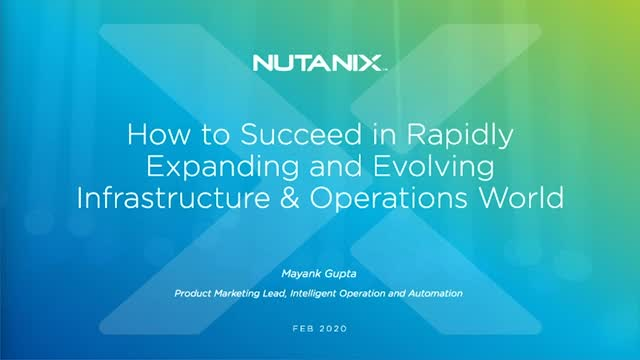 How to Succeed in Rapidly Evolving Infrastructure & Operations World