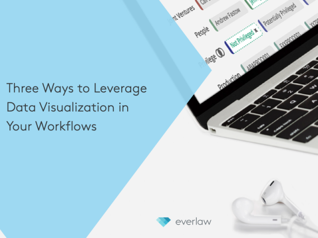 Three Ways to Leverage Data Visualization in Your Workflows