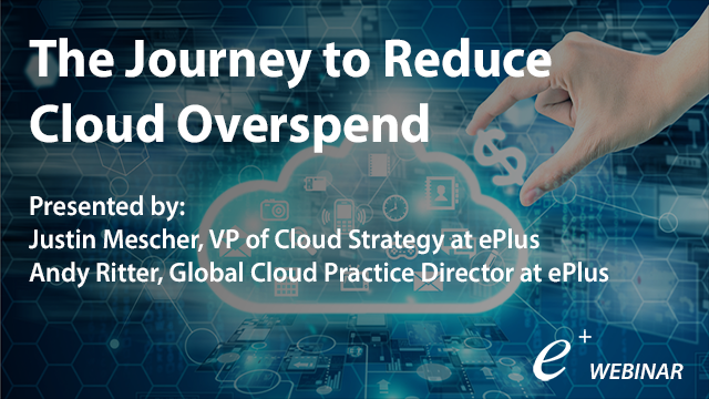 The Journey to Reduce Cloud Overspend
