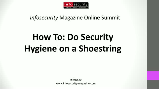 #IMOS20 - How To: Do Security Hygiene on a Shoestring