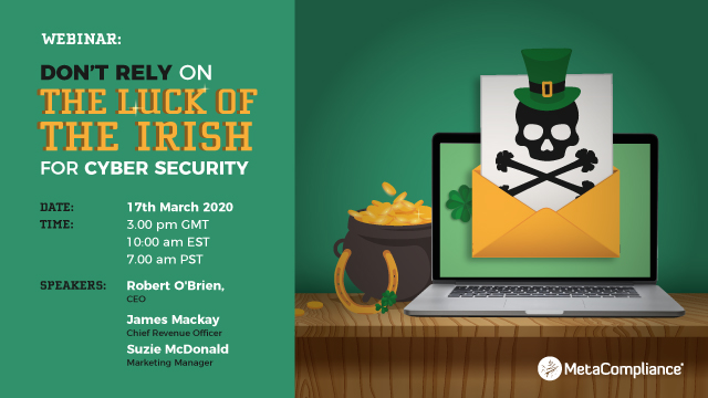 Don't Rely on the Luck of the Irish for Cyber Security