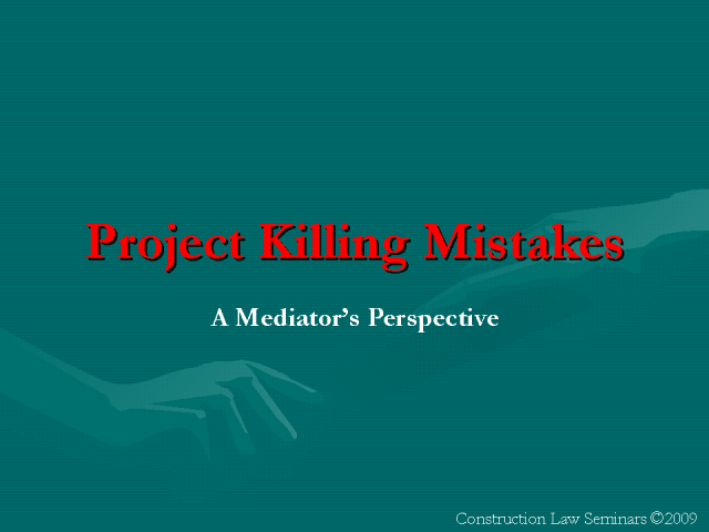 Project Killing Mistakes: A Mediator's Perspective