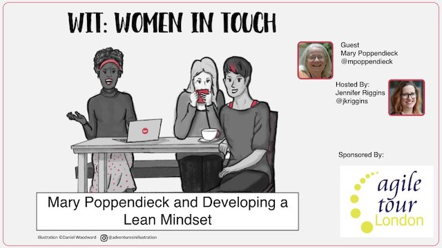 Mary Poppendieck and Developing a Lean Mindset