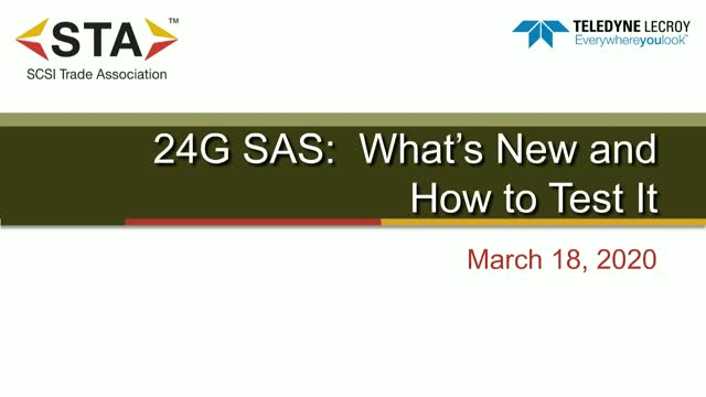 24G SAS: What's New and How to Test It