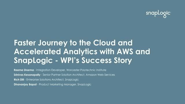 Faster journey to the cloud & accelerated analytics with AWS, WPI & SnapLogic