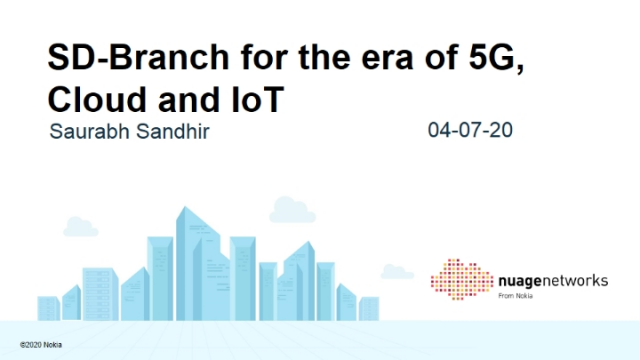 SD-Branch for the era of 5G, Cloud and IoT