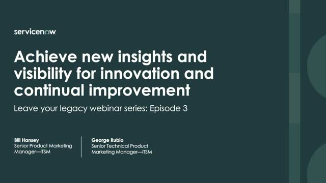 Achieve new insights and visibility for innovation and continual improvement