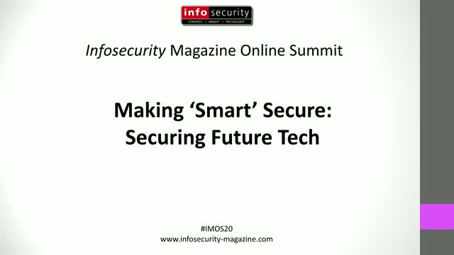 #IMOS20 - Making Smart Secure: Securing Future Tech
