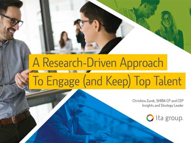 A Research Driven Approach To Engage (and keep) Top Talent