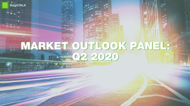 Q2 2020 Market Outlook Panel