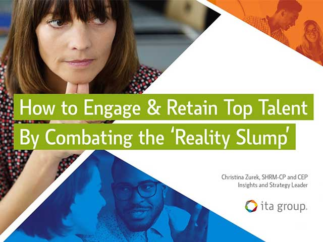 How To Engage And Retain Top Talent By Combating The 'Reality Slump'