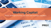 Working Capital: Three strategies to free up cash and manage suppliers