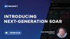 Introducing Next-Generation SOAR
